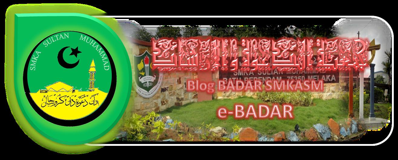 Blog Badar SMKASM (e-BADAR)