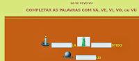http://websmed.portoalegre.rs.gov.br/escolas/obino/cruzadas1/va_ve_vi/va_ve_vi_vo_completar.htm