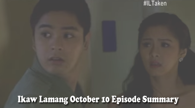 ABS-CBN Ikaw Lamang October 10 Episode Summary: Wickedness Will End