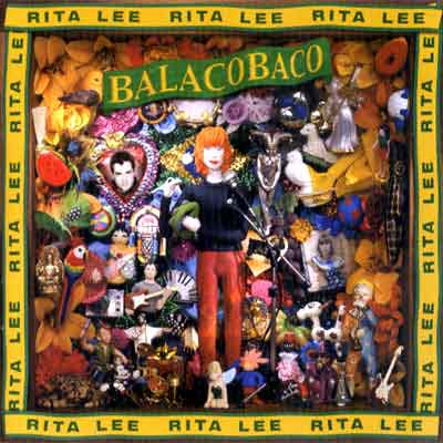 Rita Lee - Balacobaco