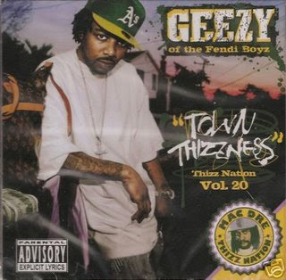 Geezy_Of_The_Fendi_Boyz-Thizz_Nation_Vol._20_(Town_Thizzness)-2007-CR