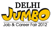 Delhi Jumbo Job & Career Fair 2012