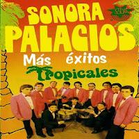 sonora palacios mas exitos tropicales