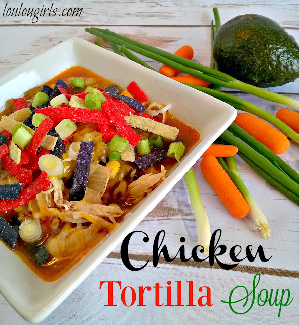 Chicken Tortilla Soup by Lou Lou Girls