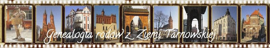 Genealogia rodów z  Ziemi Tarnowskiej