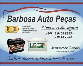 Barbosa Auto Peças Av. Assis Chateaubriand,122 Centro -Nova-Cruz-Rn