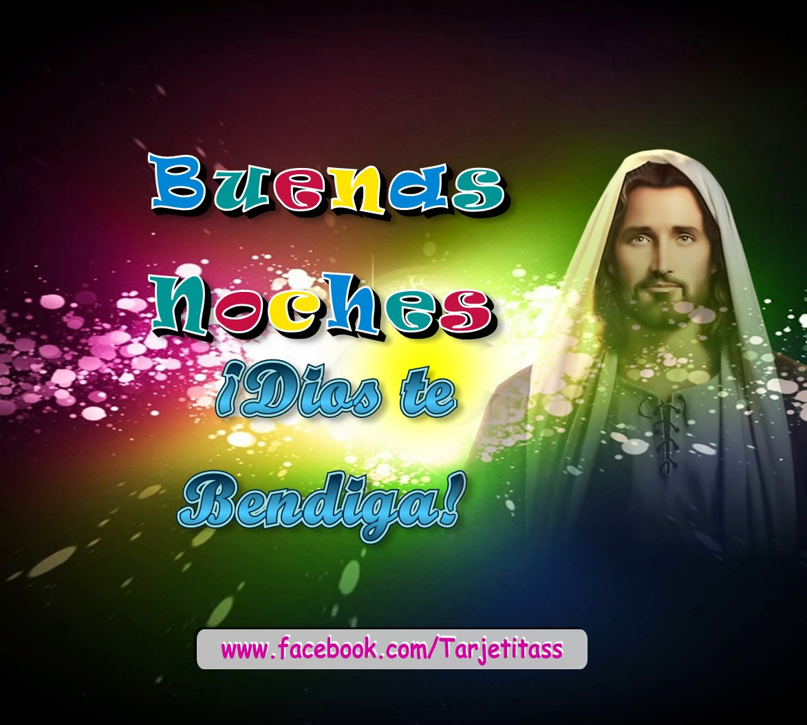 BUENAS NOCHES - Dios te bendiga, que puedas dormir bien. - Tarjetitas