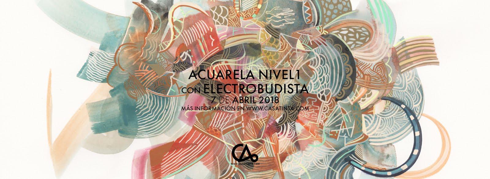 ACUARELA nivel 1 con Electrobudista // 7 de abril