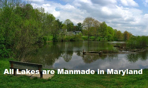All Lakes are Manmade in Maryland