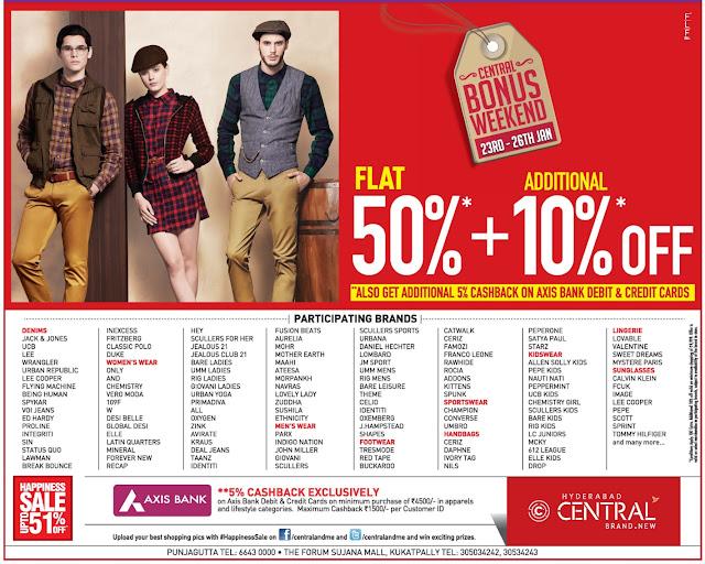 Central Bonus weekend sale | Flat 50% off + Additional 10% off.