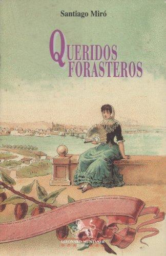 """Queridos forasteros"""