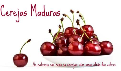 Cerejas Maduras