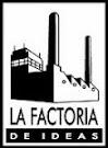 La Factoría de Ideas