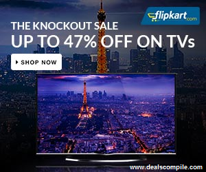 TVs upto 43% off + upto Rs. 4000 off (Exchange) + EMI Interest Cashback – FlipKart