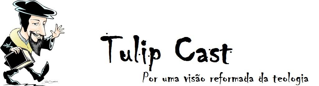 TULIPCAST