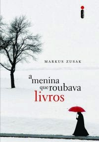 Joana leu: A menina que roubava livros, de Markus Zusak