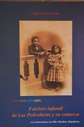 Folclore Infantil de Las Pedroñeras y comarca