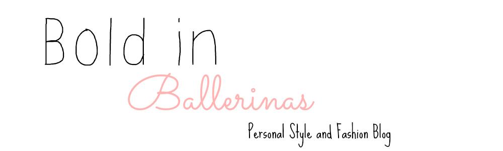 Bold in Ballerinas