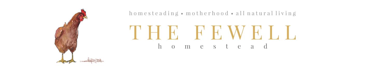 The Fewell Homestead