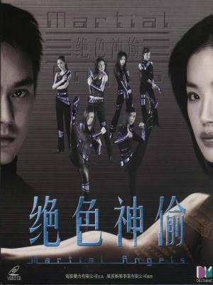 Cướp Thần Tuyệt Sắc - Martial Angels (2001)