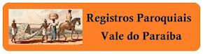 Registros Paroquiais - Vale do Paraíba