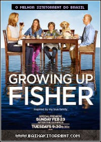 Capa Baixar Série Growing Up Fisher 1ª Temporada   Torrent Baixaki Download