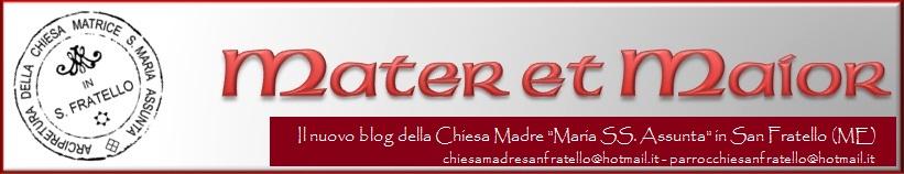 Mater et Maior