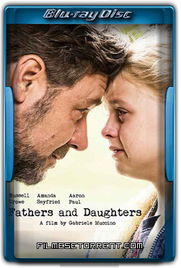 Fathers and Daughters Torrent Dublado