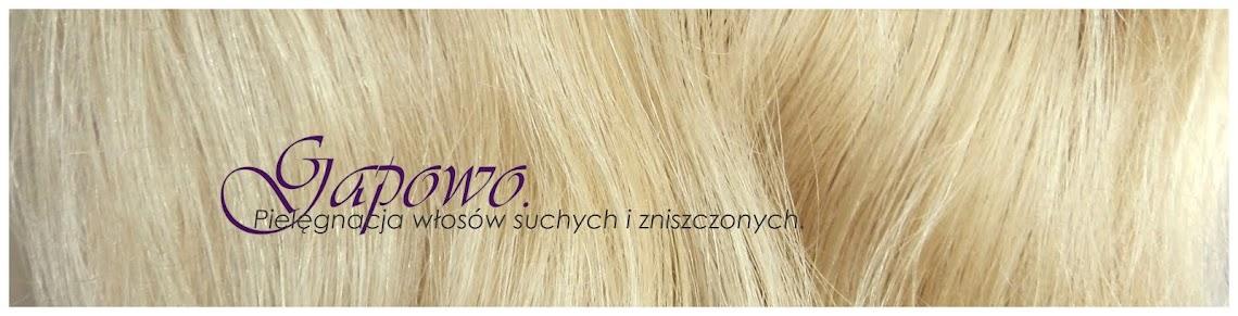 Gapowo - pielęgnacja włosów suchych i zniszczonych