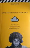 C Sharp: Who Killed Martin Hannett (abstrakt)