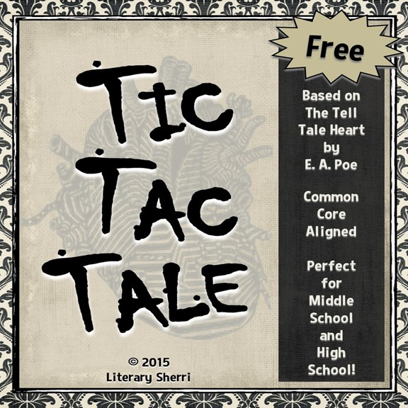 https://www.teacherspayteachers.com/Product/Tell-Tale-Heart-Tic-Tac-Tale-2132613