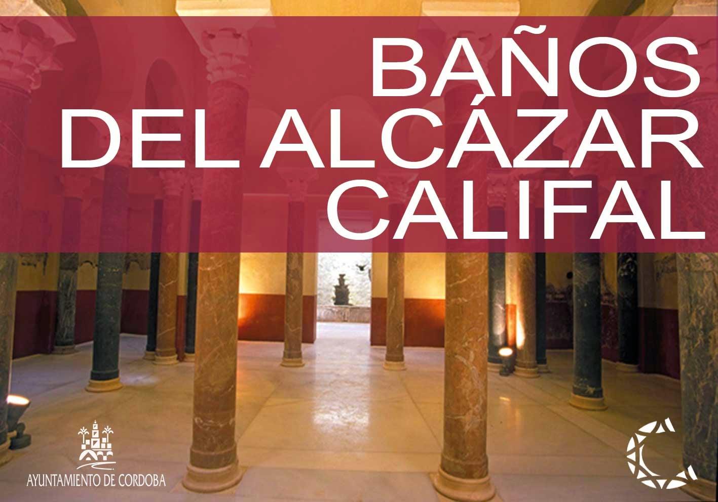 Vista interior con el texto escrito: Baños del Alcázar Califal. Logos del Ayuntamiento de Córdoba y del Consorcio de Turismo de córdoba.