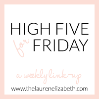 http://www.thelaurenelizabeth.com/2014/10/high-five-for-friday_17.html