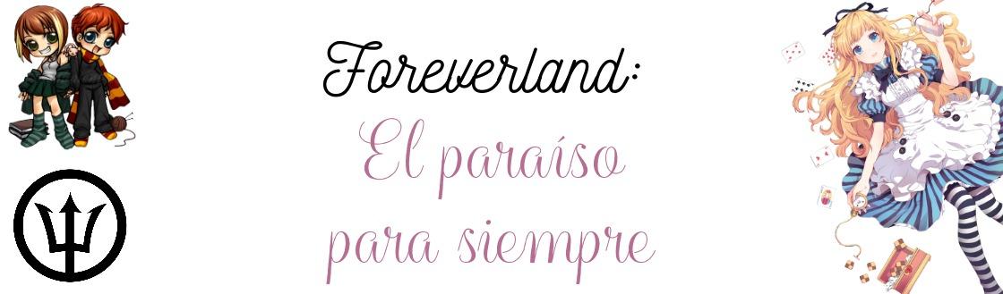 Foreverland: El paraíso para siempre