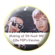 Making of 'Oh Yeah' MV - TOP's Version