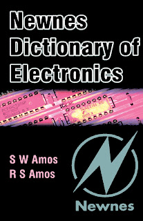 Newnes Dictionary of Electronics  By S W Amos, Roger Amos