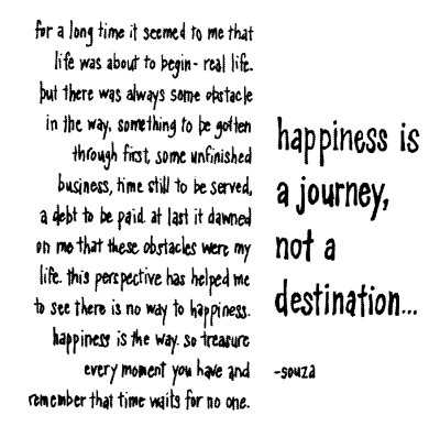 quotes on life and happiness. Posted in Quotes, Reflection | Tagged happiness. journey, journey, life | 1