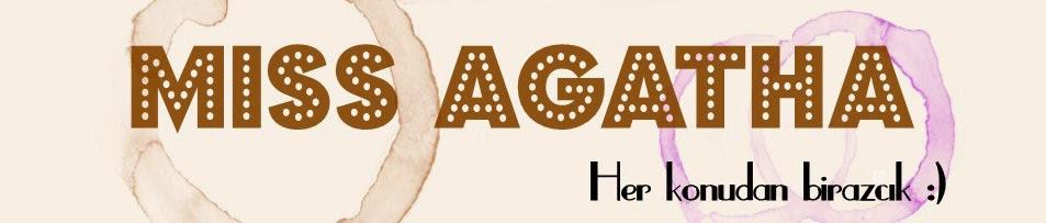 Miss Agatha-Yaşam Blogu