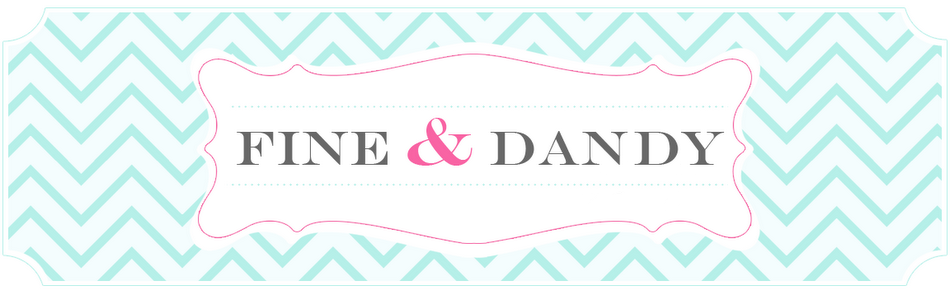Fine & Dandy Blog