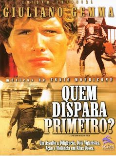 Filme Poster Quem Dispara Primeiro? DVDRip XviD & RMVB Dublado