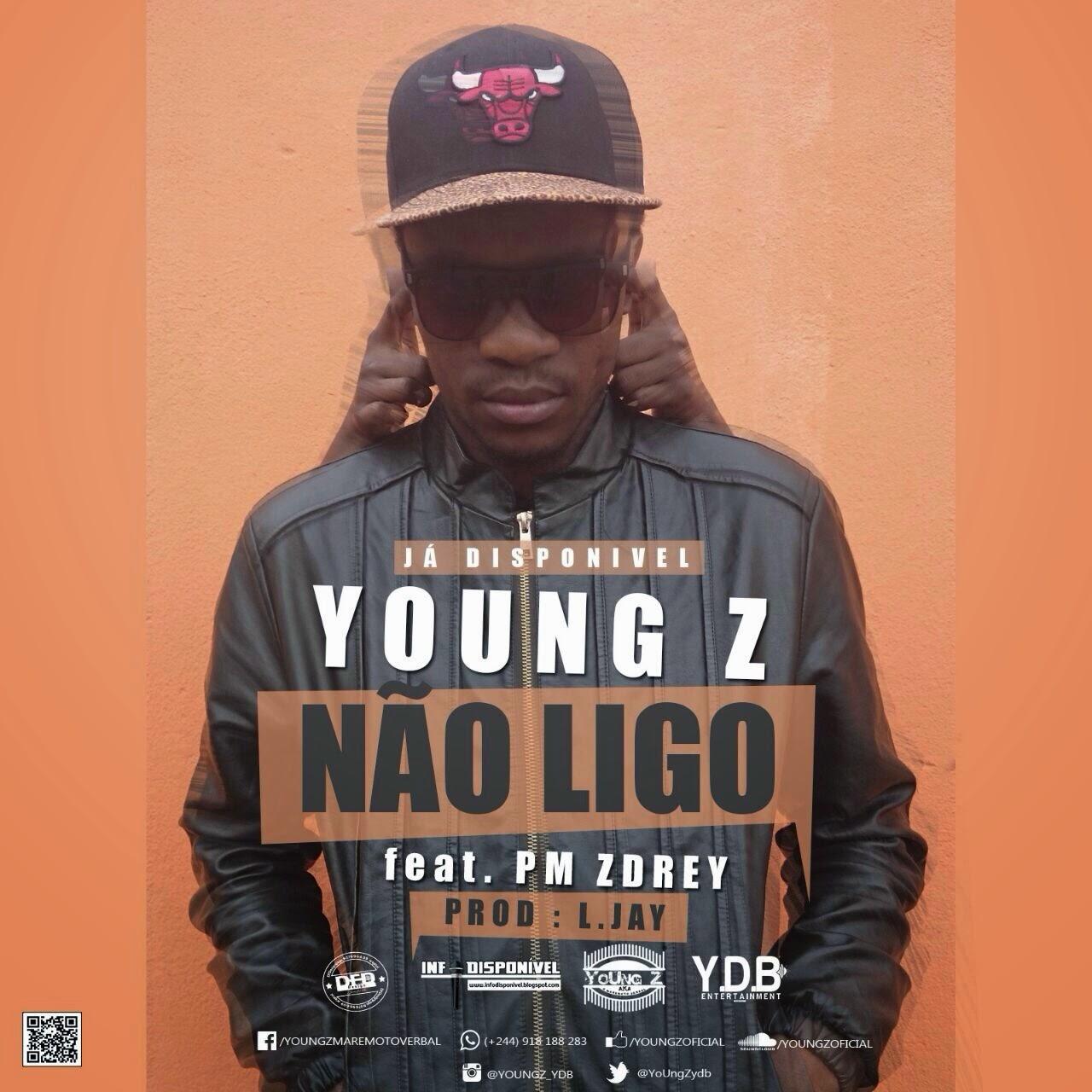 YoUng_Z - Não Ligo (Feat. PM Zdrey) [Prod. L Jay]