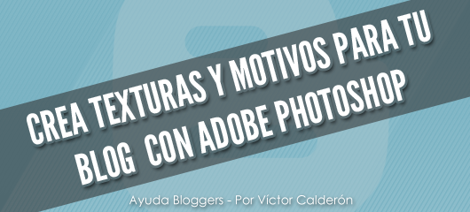 Crea texturas y motivos para tu blog con Adobe Photoshop