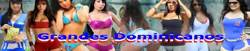 Grandes Dominicanos