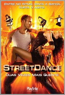StreetDance Baixar Street Dance   Duas Vezes Mais Quente DVDRip AVI Dual Áudio + RMVB Dublado
