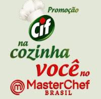 Promoção Cif na Cozinha Você no MasterChef Brasil