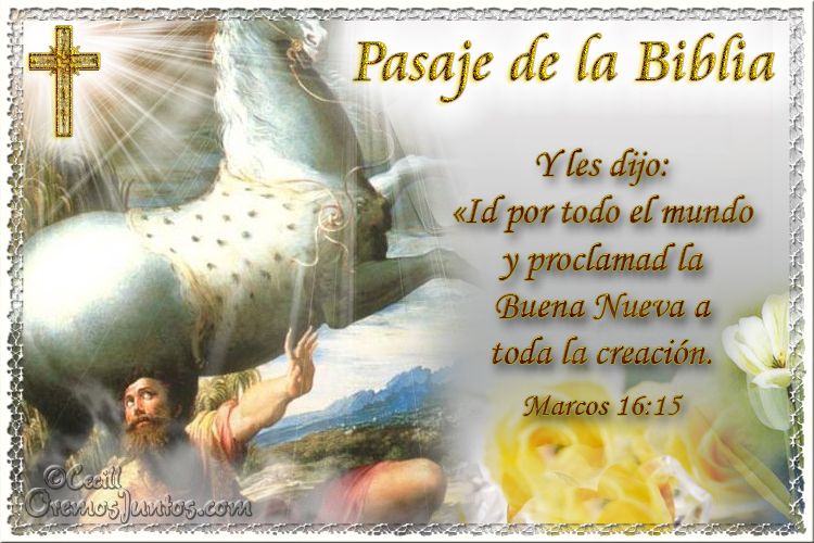 Vidas Santas: Santo Evangelio según san Marcos 16:15