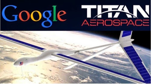 Titan Aerospace, Titan Aerospace specialist in drones, Google, Titan Aerospace, new tech, internet,
