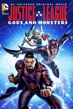 Capa Liga da Justiça Deuses e Monstros Torrent Dublado