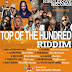TOP OF THE HUNDRED RIDDIM CD (2014)