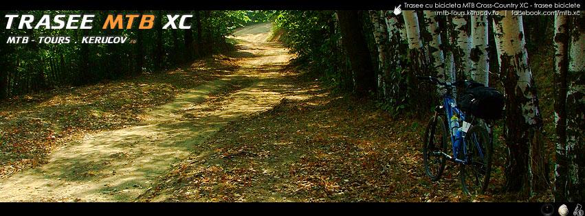Trasee cu bicicleta MTB XC - trasee biciclete